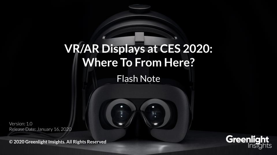VR/AR Displays at CES 2020: Where To From Here?
