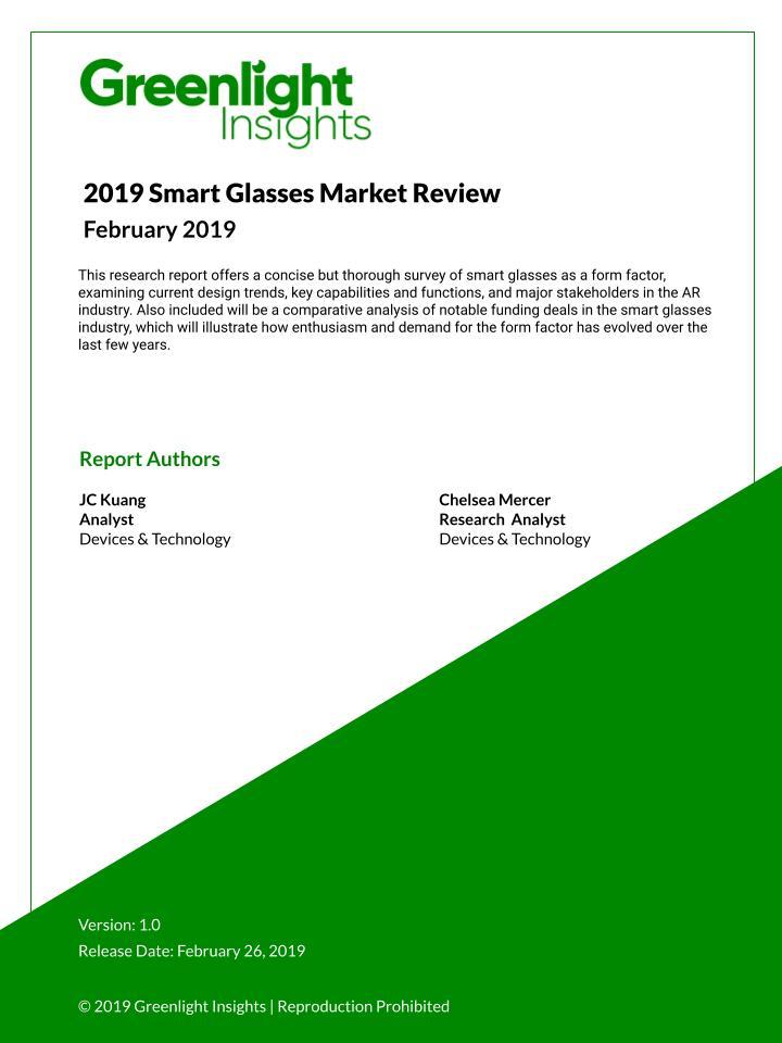 2019 Smart Glasses Market Review