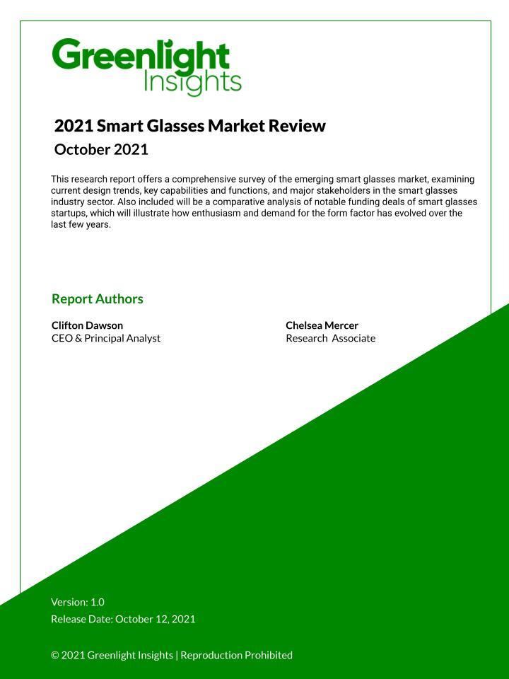 2021 Smart Glasses Market Review